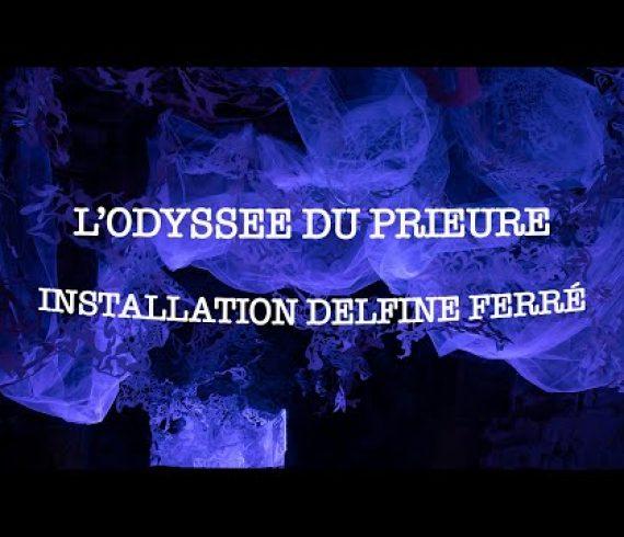Odyssee du prieuré - Delfine Ferré
